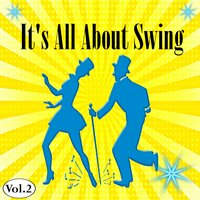 It's All About Swing, Vol. 2 — сборник