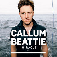 Miracle – EP — Callum Beattie