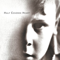 Half Covered Heart — Just a Tourist