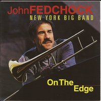 On the Edge — John Fedchock