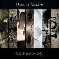 A Collection Of... — Diary of Dreams