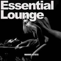 Essential Lounge — сборник