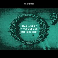 Back in My Heart — Max The Sax, Peter Cruseder
