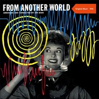 From Another World — Sid Bass & His Orchestra