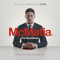 McMafia — Tom Hodge, Franz Kirmann