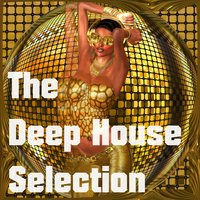 The Deep House Selection — Hot Hands