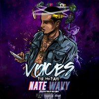 Voices — Nate Wavy