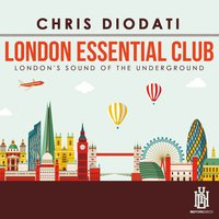 London Essential Club - London's Sound of the Underground — Chris Diodati