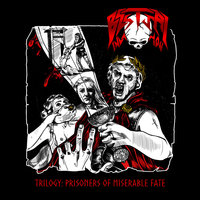 Trilogy: Prisoners of Miserable Fate — Bestial Invasion