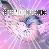 79 Dream Engaging Sounds — Chill Out 2016