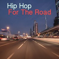 Hip Hop For The Road — сборник