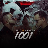 1001 — Julio & Andres