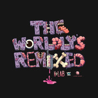 The Worldly's Remixed — K+Lab