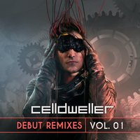 Debut Remixes Vol. 01 — Celldweller