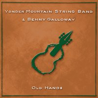 Old Hands — Yonder Mountain String Band