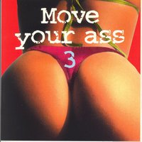 Move Your Ass Vol. 3 — сборник