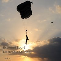 Extreme Sport, Electronic Sounds, Vol. 1 — сборник
