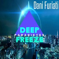 Deep Freeze — Dani Furiati