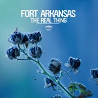 The Real Thing — Fort Arkansas
