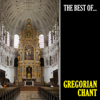 The Best of Gregorian Chant (Chanto Gregoriano) — Gregorian Chant