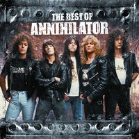 The Best Of Annihilator — Annihilator