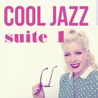 Cool Jazz Suite 1 — сборник