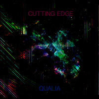 Cutting Edge — Qualia