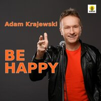 Be Happy — Adam Krajewski