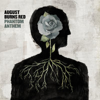 Phantom Anthem — August Burns Red
