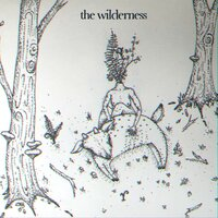 The Wilderness — The Wilderness