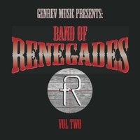 Band of Renegades, Vol. Two — Band of Renegades & Brooke McGrady