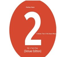 2 Is Better Than 1: The Duets Album (Vol.1: Two's Time) — Olusheyi Banjo