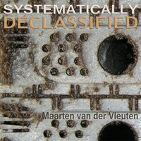 Systematically Declassified — Maarten van der Vleuten