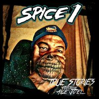 True Stories — Spice 1, Aloe Jo'el