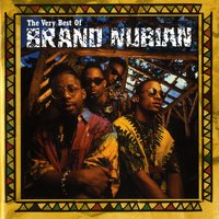 The Very Best Of Brand Nubian — Brand Nubian