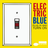 Electric Blue: Plug In And Turn On — сборник