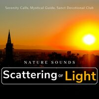 Scattering Of Light - Nature Sounds — сборник