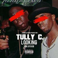 Looking — Tully C.