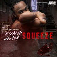 Squeeze — Yung Ham