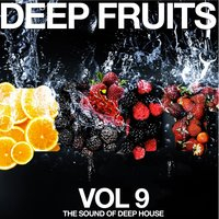 Deep Fruits, Vol. 9 (The Sound of Deep House) — сборник