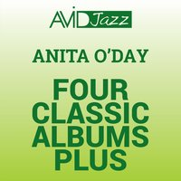 Four Classic Albums Plus (Anita O'day and Billy May Swing Rodgers and Hart / Anita O'day & The Three Sounds / Anita O'day Sings the Winners / Time for Two) — Anita O'Day