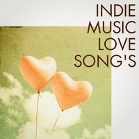 Indie Music Love Songs — сборник