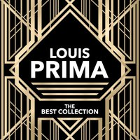 Louis Prima - The Best Collection — Louis Prima