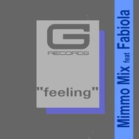 Feeling — Mimmo Mix