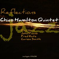Reflections — Chico Hamilton Quintet