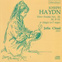 Haydn: Piano Sonatas Nos. 50, 54 & 55 - Adagio in F Major — Йозеф Гайдн, Julia Cload