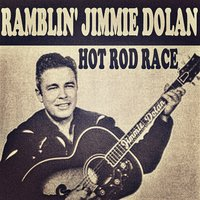 Hot Rod Race — Ramblin' Jimmie Dolan