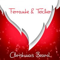 Christmas Beard — Ferrante & Teicher