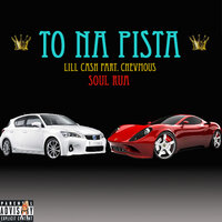 To na Pista — Lill Cash, Chevmous