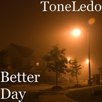 Better Day — ToneLedo